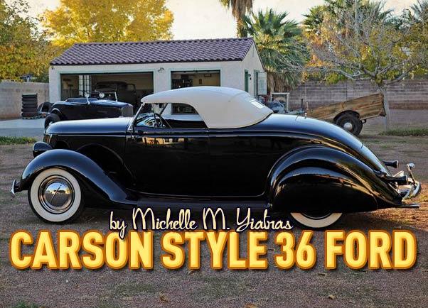 Carson Style 36 Ford - Custom Car ChronicleCustom Car Chronicle